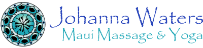 Maui Massage and Yoga - Johanna Waters